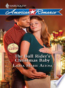 The Bull Rider s Christmas Baby