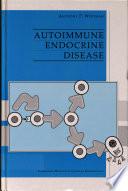 Autoimmune Endocrine Disease Book