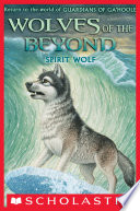 Wolves of the Beyond  5  Spirit Wolf