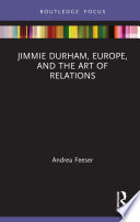 Jimmie Durham Europe And The Art Of Relations