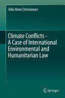 Climate Conflicts   A Case of International Environmental and Humanitarian Law