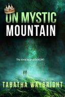 On Mystic Mountain
