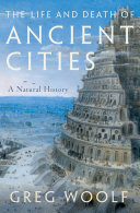 The Life and Death of Ancient Cities Book
