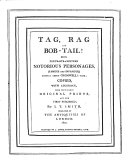 Tag, Rag and Bob-Tail! being portraits of sixteen notorious ...