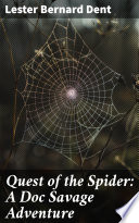 Quest of the Spider  A Doc Savage Adventure