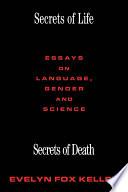 Secrets of Life, Secrets of Death