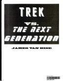 Trek Versus Next Generation