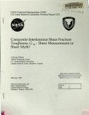 Composite Interlaminar Shear Fracture Toughness, G(sub 2c): Shear Measurement of Sheer Myth?
