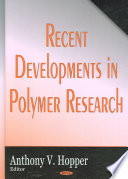 Recent Developments In Polymer Research Book PDF