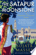 The Satapur Moonstone Sujata Massey Cover