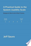 A Practical Guide to the System Usability Scale