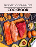 The Every-other-day Diet Cookbook