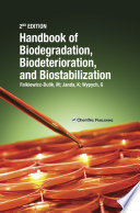 Handbook of Material Biodegradation  Biodeterioration  and Biostablization