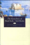 The Geotechnics of Hard Soils - Soft Rocks -