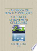 Handbook of New Technologies for Genetic Improvement of Legumes
