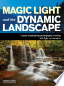 Magic Light And The Dynamic Landscape Book PDF