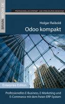 Odoo kompakt: Professionelles E-Business, E-Marketing und E-Commerce ...