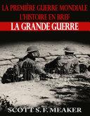 Pdf La Première Guerre mondiale : l'Histoire en bref – La Grande Guerre Telecharger