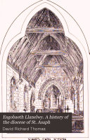 Esgobaeth Llanelwy  A history of the diocese of St  Asaph
