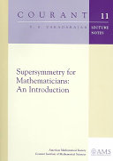 Supersymmetry for Mathematicians  An Introduction