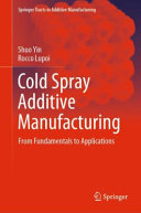Cold Spray Additive Manufacturing