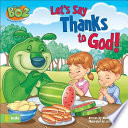 Let's Say Thanks to God!