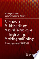 Advances in Multidisciplinary Medical Technologies     Engineering  Modeling and Findings