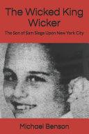 The Wicked King Wicker