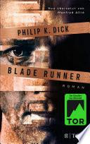 Blade Runner  : Träumen Androiden von elektrischen Schafen?