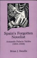 Spain's Forgotten Novelist