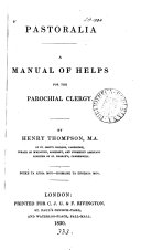 Pastoralia, a manual of helps for the parochial clergy