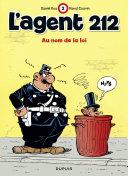 Pdf L'agent 212 - tome 2 - AU NOM DE LA LOI Telecharger