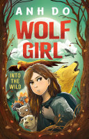 Into the Wild  Wolf Girl 1 Book PDF