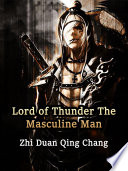 Lord of Thunder  The Masculine Man
