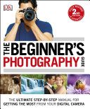The Beginner's Photography Guide Pdf/ePub eBook