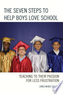 The Seven Steps to Help Boys Love School Book