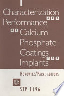Characterization And Performance Of Calcium Phosphate Coatings For Implants Book PDF