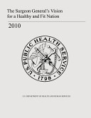 The Surgeon General's Vision for a Healthy and Fit Nation