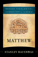 Pdf Matthew (Brazos Theological Commentary on the Bible)