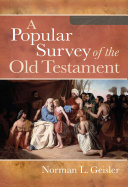 Popular Survey of the Old Testament  A