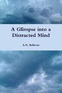 A Glimpse Into A Distracted Mind