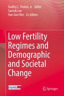 Low Fertility Regimes and Demographic and Societal Change Pdf/ePub eBook
