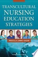 Transcultural Nursing Education Strategies Book