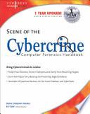 Scene of the Cybercrime  Computer Forensics Handbook Book
