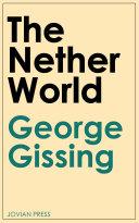 The Nether World [Pdf/ePub] eBook