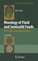 Rheology of Fluid and Semisolid Foods: Principles and Applications