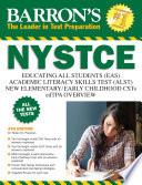 Barron's NYSTCE, 4th ed: EAS/ALST/CSTs/edTPA