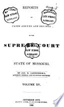 Reports of Cases Argued and Determined in the Supreme Court of the State of Missouri Book