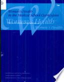 Women s Health in the Medical School Curriculum