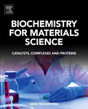Biochemistry for Materials Science
